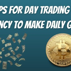 BEST Tips For New Investors Looking To Day Trade Crypto and Make Daily Gains!!!