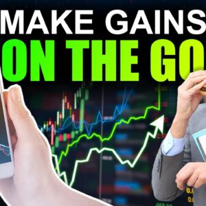 BEST Way to Make GAINS on the GO (Trading Crypto on Your PHONE)