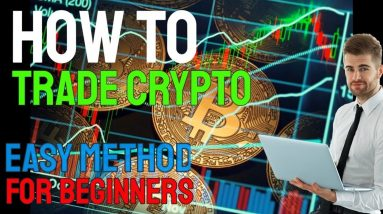 How To Trade Cryptocurrency - Learn The Easiest & Best Way For Beginners, 10/10 ★★